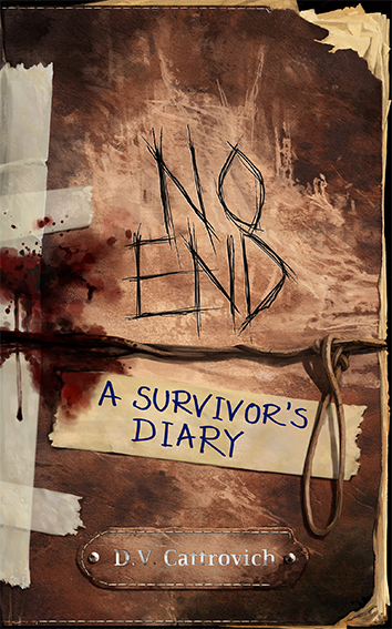 No End: A Survivor's Diary